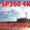 PIXPRO SP360 4K タイムラプス
